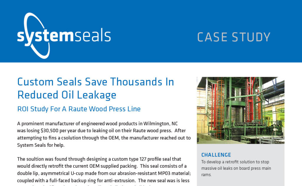 Custom Seals Save Thousands In Reduced Oil Leakage