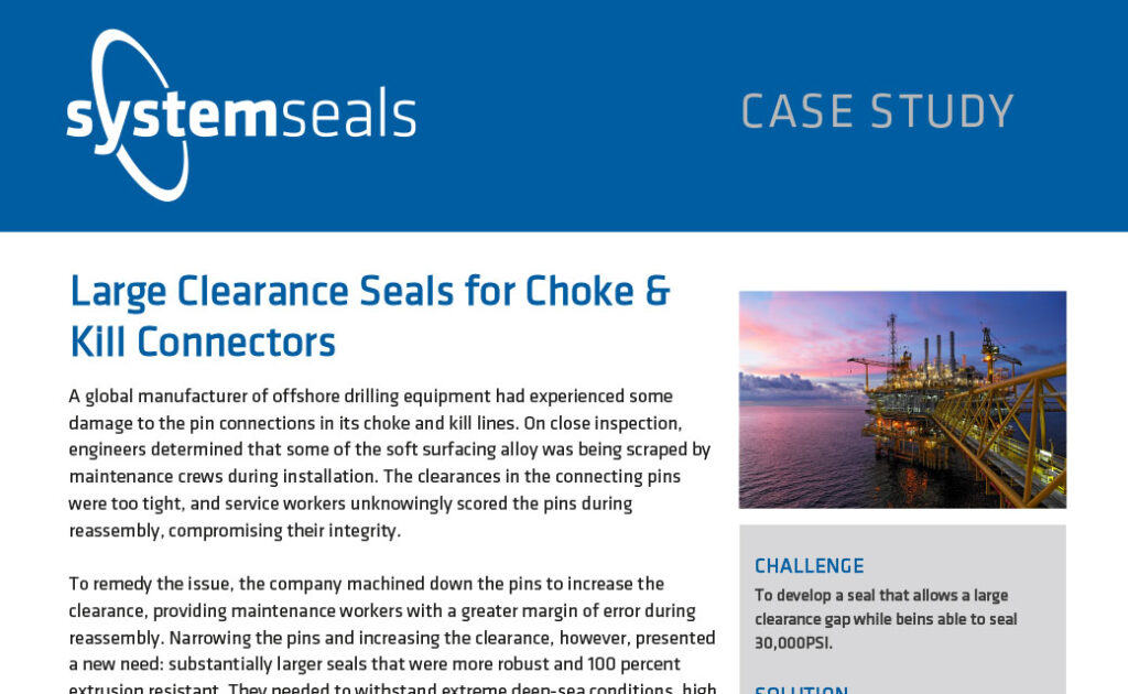 Large Clearance Seals for Choke & Kill Connectors