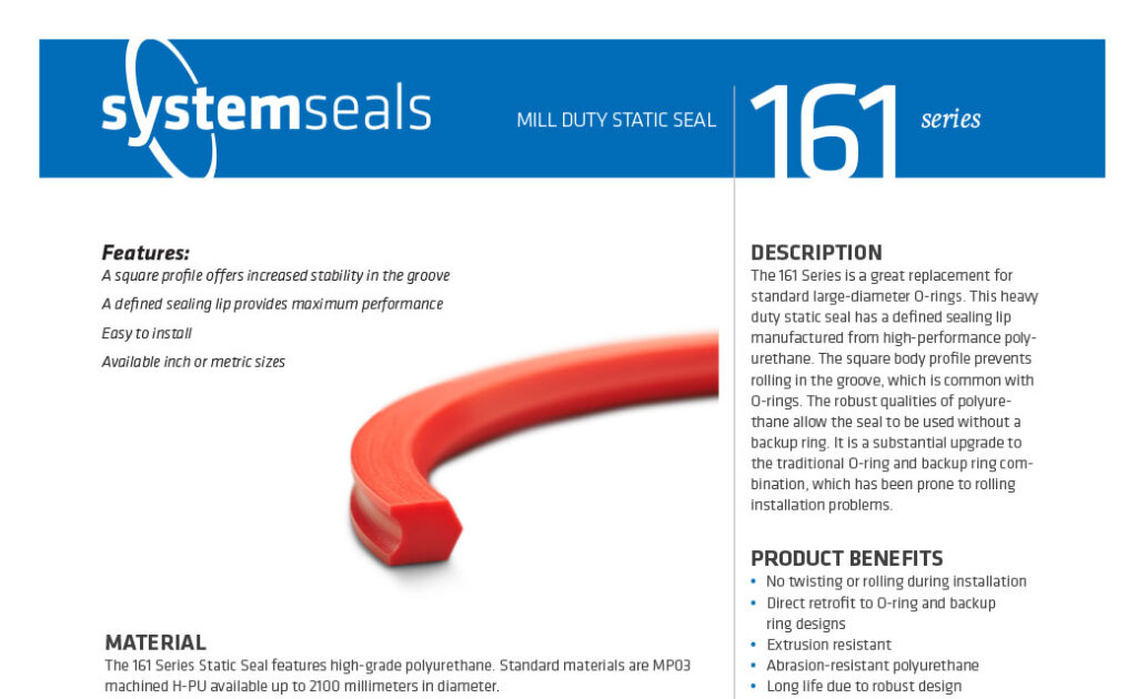 161 Series Mill Duty Static Seal